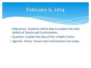 February 6, 2014