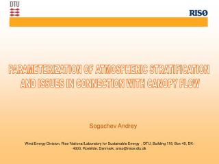 Parameterization of atmospheric stratification  and issues in connection with canopy flow