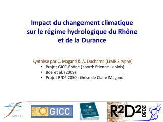 Impact du changement climatique sur le régime hydrologique du Rhône et de la Durance