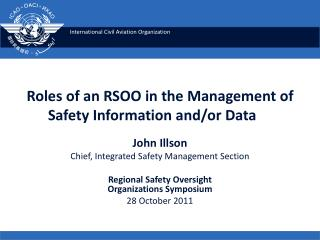 Roles of an RSOO in the Management of Safety Information and/or Data