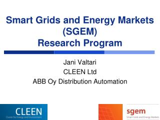 Smart Grids and Energy Markets (SGEM)  Research Program
