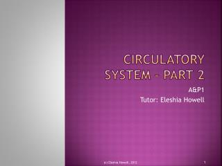 Circulatory System � Part 2