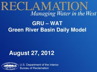 GRU – WAT Green River Basin Daily Model