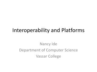 Interoperability and Platforms