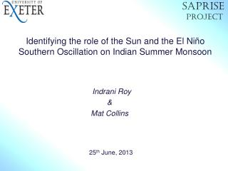 Identifying the role of the Sun and the El Niño Southern Oscillation on Indian Summer Monsoon