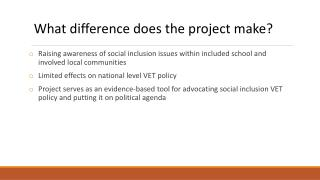 Raising awareness of social inclusion issues within included school and involved local communities