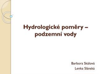 Hydrologick� pom?ry � podzemn� vody