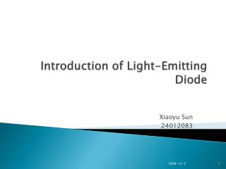 Introduction of Light-Emitting Diode
