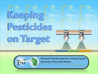 Keeping Pesticides on Target