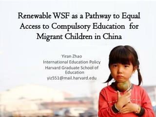 Yiran  Zhao International Education Policy Harvard Graduate School of Education