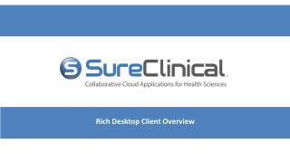Rich Desktop Client Overview