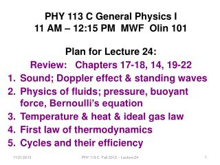 PHY 113 C General Physics I 11 AM � 12:15  P M  MWF  Olin 101 Plan for Lecture 24: