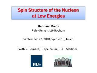 Hermann Krebs Ruhr-Universität-Bochum September  27,  2010, Spin 2010,  Jülich