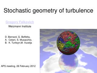 Stochastic geometry of turbulence