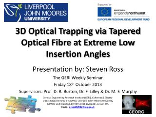 3D Optical Trapping via Tapered Optical Fibre at Extreme Low Insertion Angles