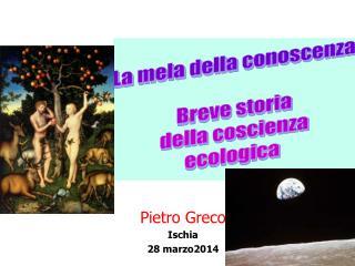 Pietro Greco Ischia 28  marzo2014