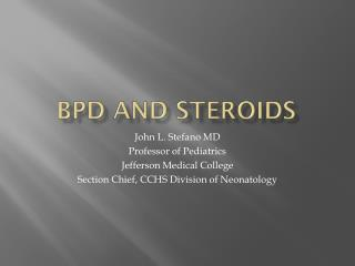 BPD and Steroids