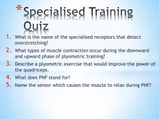 Specialised Training Quiz