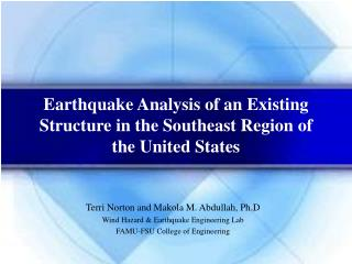Earthquake Analysis of an Existing Structure in the Southeast Region of the United States