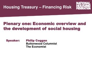 Plenary one: Economic overview and the development of social housing
