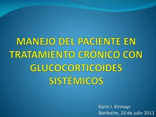 MANEJO DEL PACIENTE EN TRATAMIENTO CRÓNICO CON GLUCOCORTICOIDES SISTÉMICOS