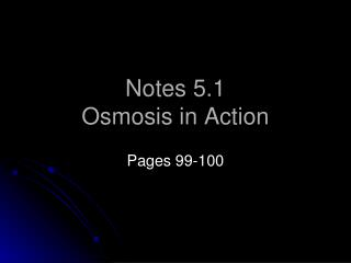 Notes 5.1 Osmosis in Action