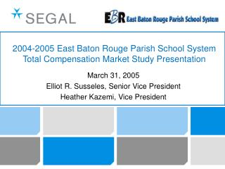 2004-2005 East Baton Rouge Parish School System Total ...