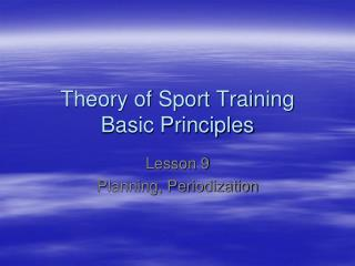Theory of Sport Training Basic Principles
