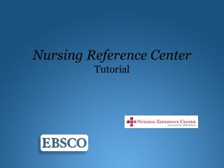Nursing Reference Center Tutorial