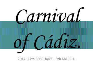 Carnival  of  Cádiz.