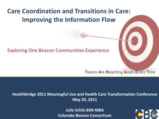 Care Coordination and Transitions in Care: Improving the Information Flow