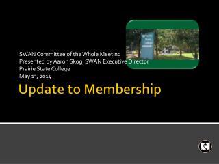 Update to Membership