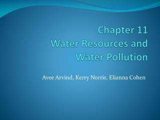 Chapter 11 Water Resources and  Water Pollution