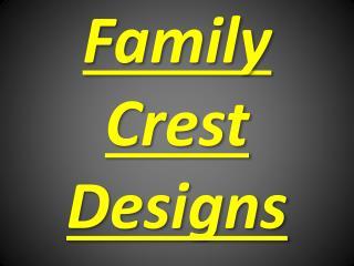 Family Crest  Designs