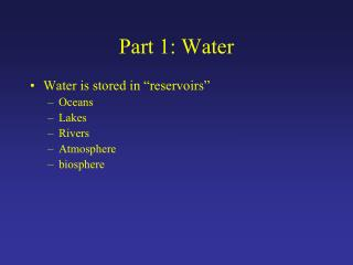 Part 1: Water