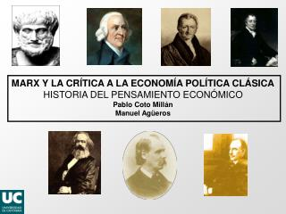 MARX Y LA CRÍTICA A LA ECONOMÍA POLÍTICA CLÁSICA HISTORIA DEL PENSAMIENTO ECONÓMICO