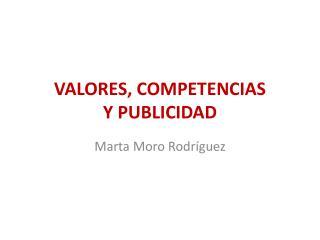 VALORES, COMPETENCIAS  Y PUBLICIDAD
