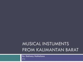 Musical  Instuments  from Kalimantan Barat