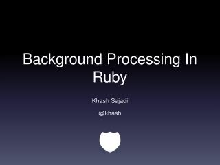 Background Processing In Ruby