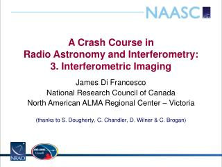 A Crash Course in Radio  Astronomy and  Interferometry : 3.  Interferometric  Imaging