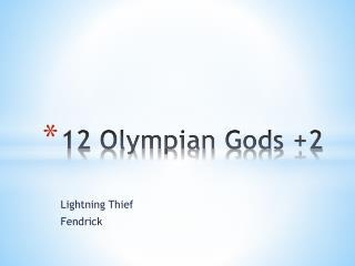 12 Olympian Gods +2