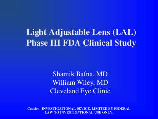 Light Adjustable Lens (LAL) Phase III FDA Clinical Study