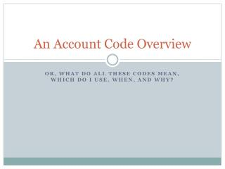 Account Code Overview