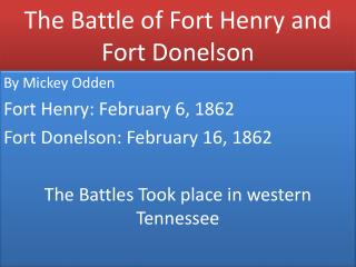 The Battle of Fort Henry and Fort Donelson