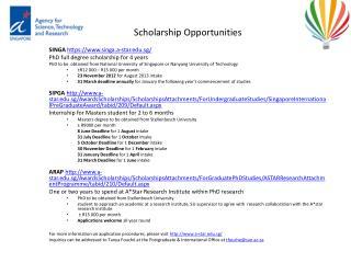 Scholarship Opportunities SINGA  https://www.singa.a-star.edu.sg/