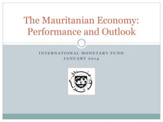 The Mauritanian Economy: Performance and Outlook