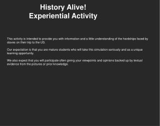 History Alive! Experiential Activity