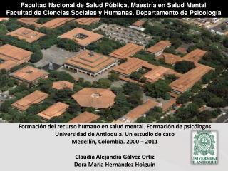 Facultad Nacional de Salud Pública, Maestría en Salud Mental