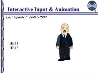 Interactive Input & Animation