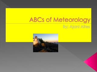 ABCs of Meteorology